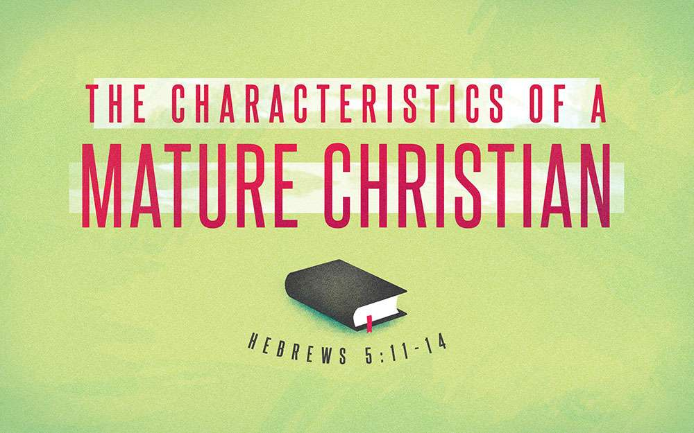 The-Characteristics-of-a-Mature-Christian-Title